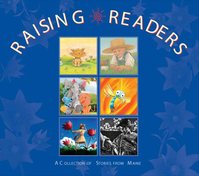 Raising-Readers-A-Collection-of-Stories-from-Maine-2005