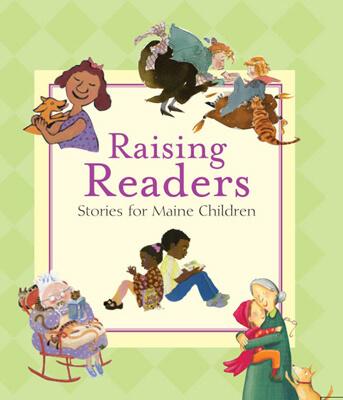 Raising Readers, Stories for Maine Children