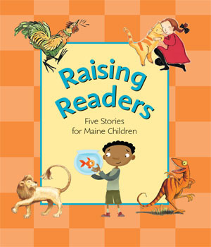 Raising-Readers-Five-Stories-for-Maine-Children