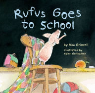 Featured Book: Rufus Goes to School