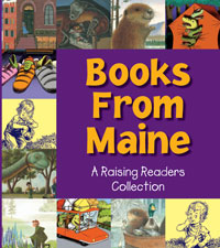 Books from Maine: A Raising Readers Collection